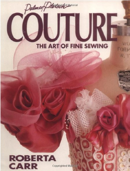 Couture the art of fine finishing. Roberta Carr